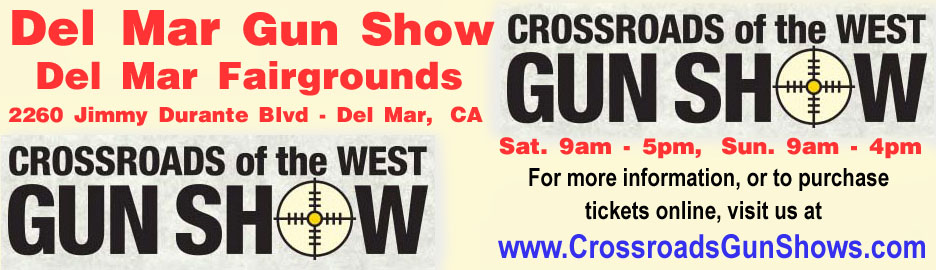 March 14-15, 2020 Crossroads of the West Del Mar California Gun Show